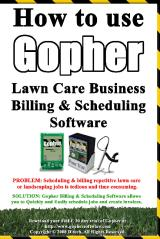 How To Use Gopher Lawn Care Business Billing & Scheduling Software.