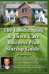 The Landscaping And Lawn Care Business Plan Startup Guide.