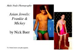 Male Nude Photography- Asian Jewels: Frankie & Mickey