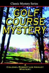 Golf Course Mystery