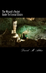 The Wizard's Pocket Guide To Crystal Elixirs