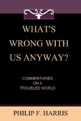 What's Wrong With Us, Anyway?