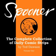 Spooner: The Complete Collection Of Daily Comic Strips