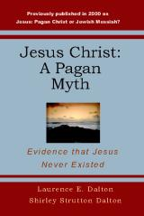 Jesus Christ: A Pagan Myth
