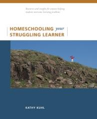 Homeschooling Your Struggling Learner