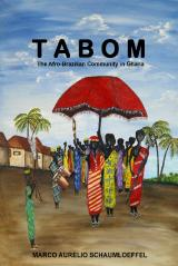 Tabom. The Afro-Brazilian Community In Ghana