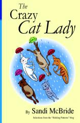 The Crazy Cat Lady