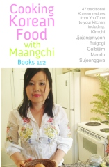 Cooking Korean Food With Maangchi - Books 1&2