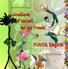 Adventures Of Herbert And His Friends In Flower Kingdom