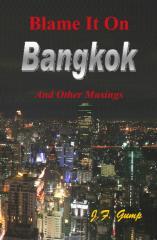 Blame It On Bangkok