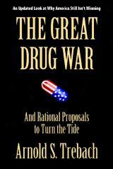 The Great Drug War