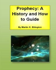 Prophecy: A History And How To Guide