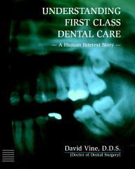 Understanding First Class Dental Care