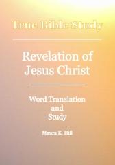 True Bible Study - Revelation Of Jesus Christ