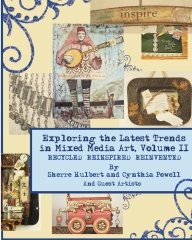 Exploring the Latest Trends in Mixed Media Art, Volume II
