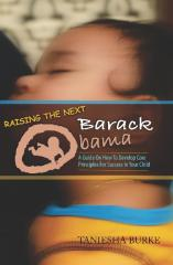 Raising The Next Barack Obama
