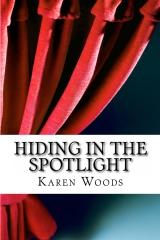 Hiding in the Spotlight