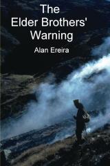 The Elder Brothers' Warning