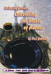 Following Yeshua...Celebrating The Feasts Of Adonai