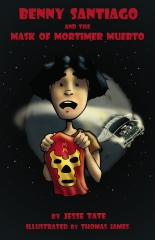 Benny Santiago And The Mask Of Mortimer Muerto