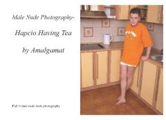Male Nude Photography- Hapcio Having Tea