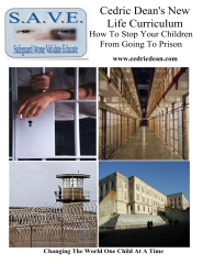 Cedric Dean's New Life Curriculum-How To Stop Your Children From Going To Prison
