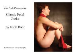 Male Nude Photography- Classic Fetal Jocks