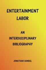 Entertainment Labor