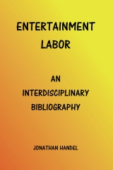 Entertainment Labor