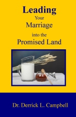 Leading Your Marriage Into The Promised Land