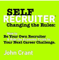 Self-Recruiter: Changing The Rules