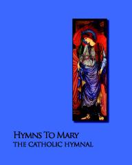 Hymns To Mary - The Catholic Hymnal