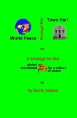 World Peace Through The Town Hall