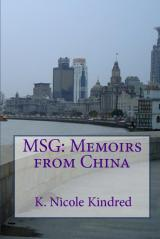 Msg: Memoirs From China