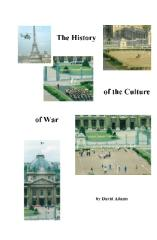 The History Of The Culture Of War