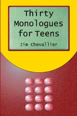 Thirty Monologues For Teens