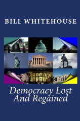 Democracy Lost And Regained