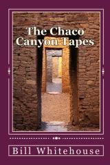 The Chaco Canyon Tapes