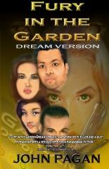 Fury In The Garden: Dream Version