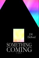 Something Coming
