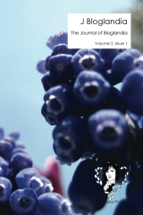 The Journal Of Bloglandia, Volume 2, Issue 1