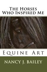 The Horses Who Inspired Me