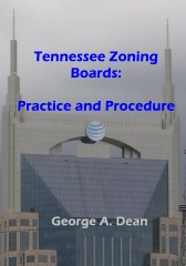 Tennessee Zoning Boards: Practice and Procedure