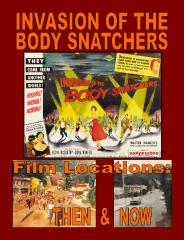 Invasion of the Body Snatchers Film Locations: Then & Now