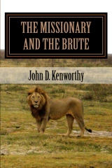 THE MISSIONARY AND THE BRUTE