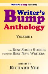 Writer's Bump Anthology: Volume 1