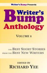 Writer's Bump Anthology: Volume 1