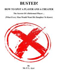 Busted! How To Spot A Player and A Cheater
