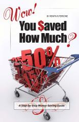Wow! You Saved How Much?