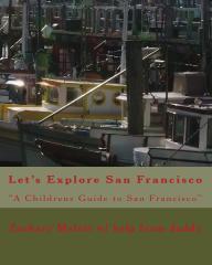 Let's Explore San Francisco